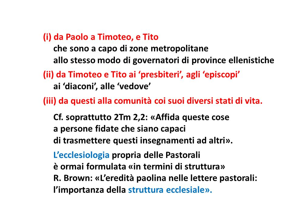 (i) da Paolo a Timoteo, e Tito