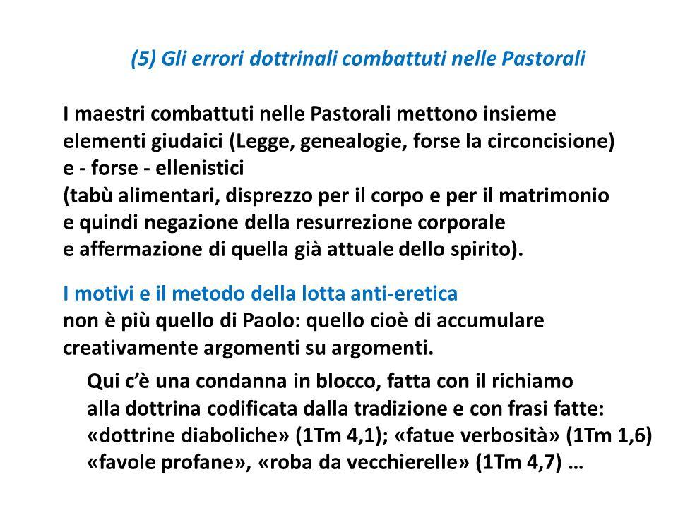 (5) Gli errori dottrinali combattuti nelle Pastorali