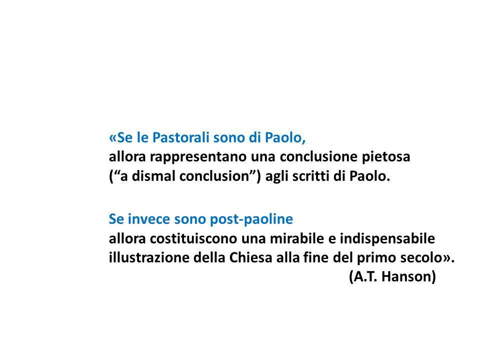 «Se le Pastorali sono di Paolo,