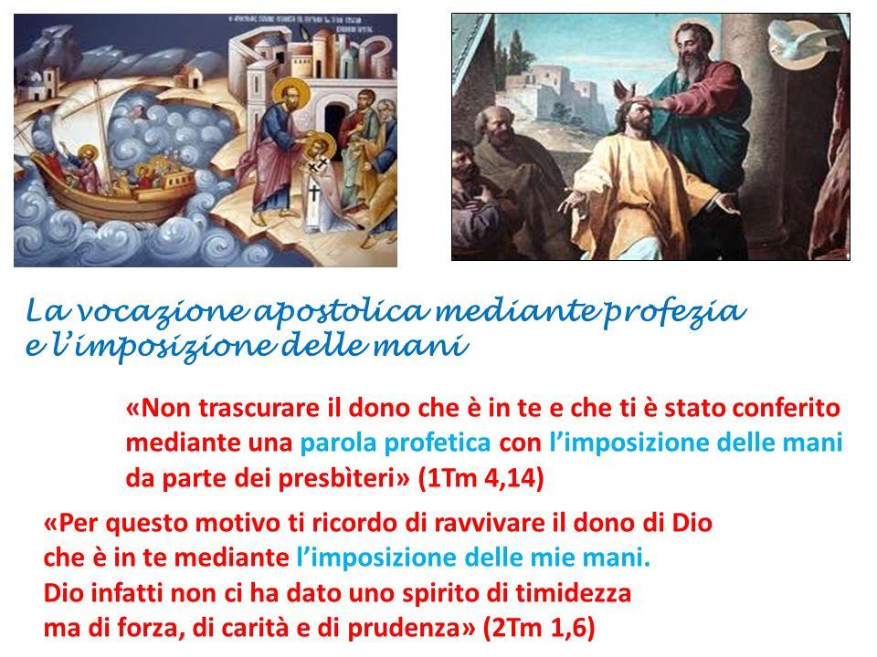 La vocazione apostolica mediante profezia