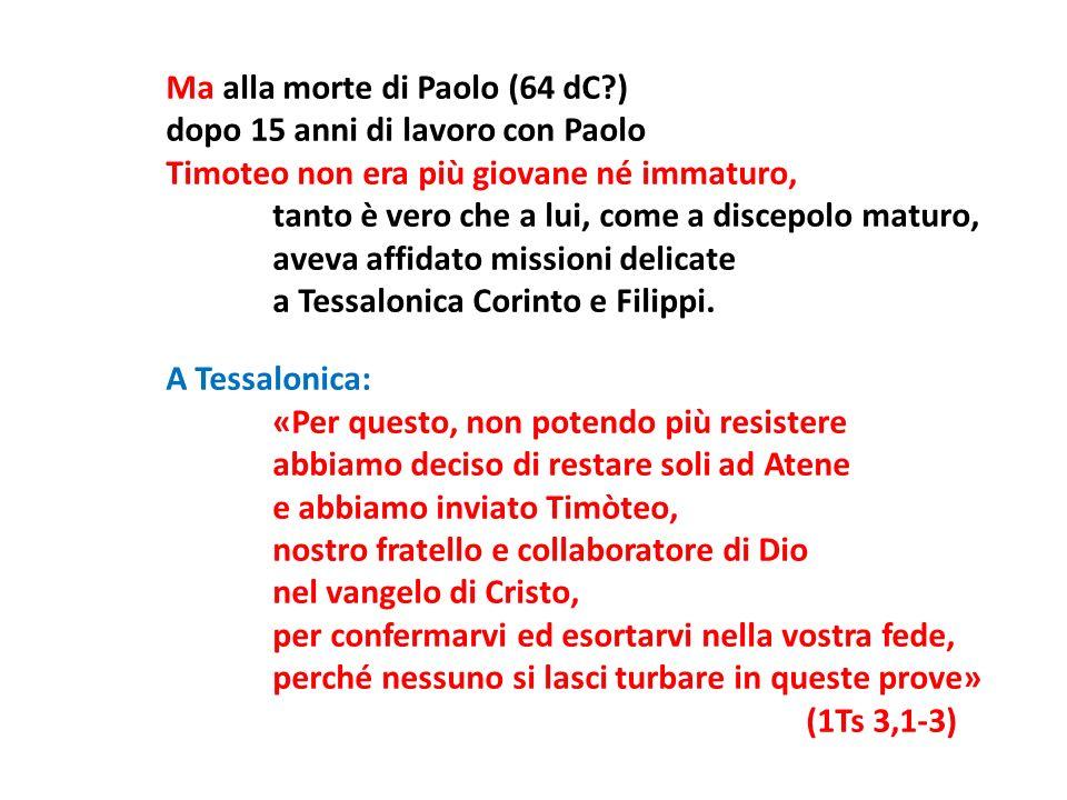 Ma alla morte di Paolo (64 dC )