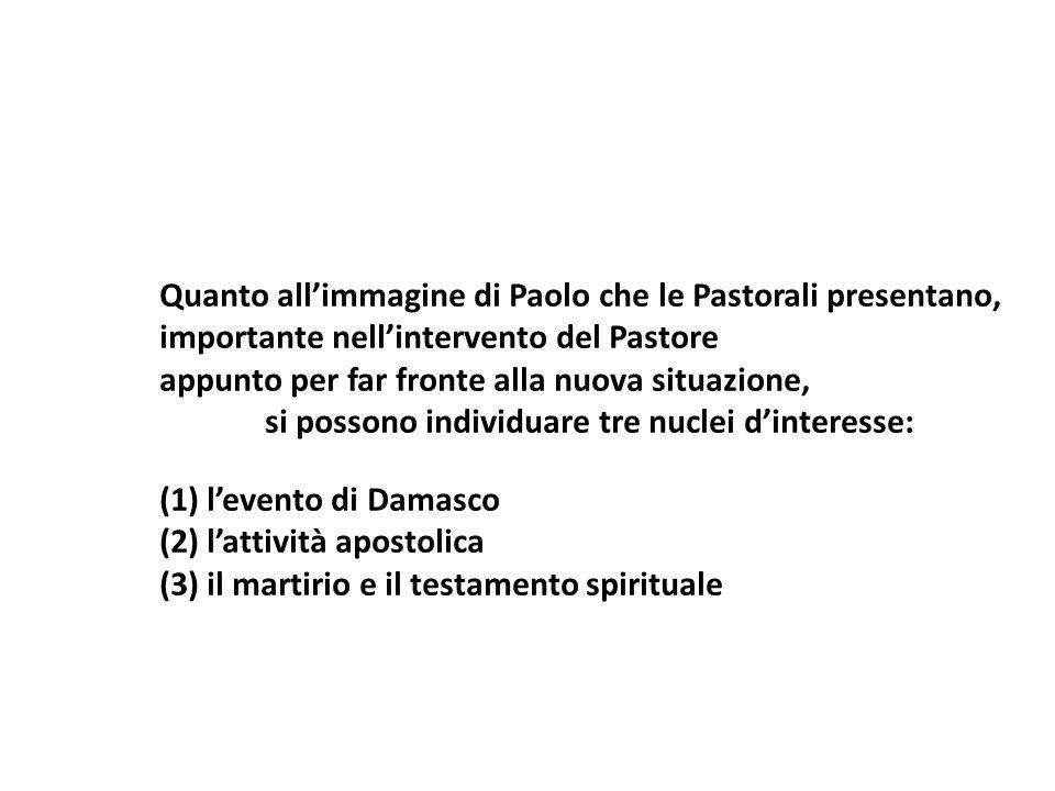 Quanto all'immagine di Paolo che le Pastorali presentano,