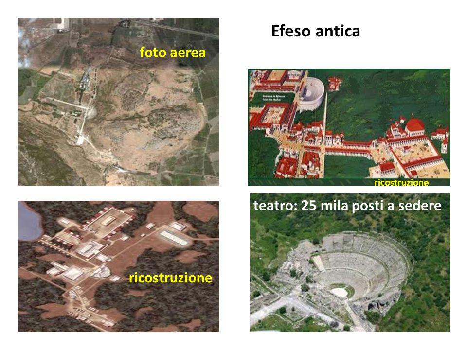 Efeso antica foto aerea Il teatro: 25 mila posti a sedere