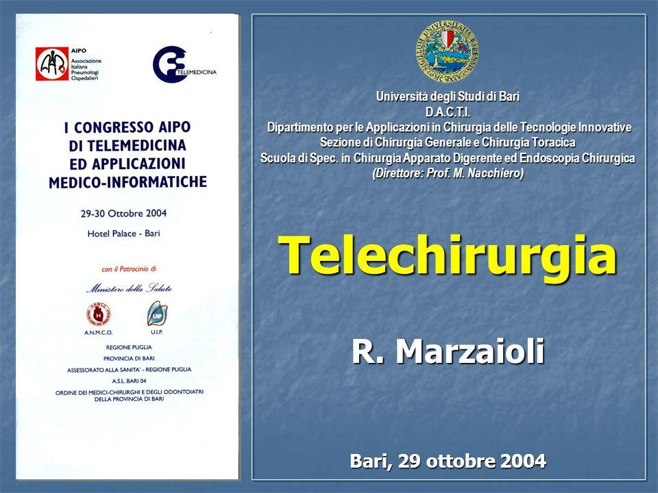 Telechirurgia R. Marzaioli Bari, 29 ottobre 2004