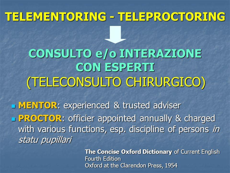 TELEMENTORING - TELEPROCTORING