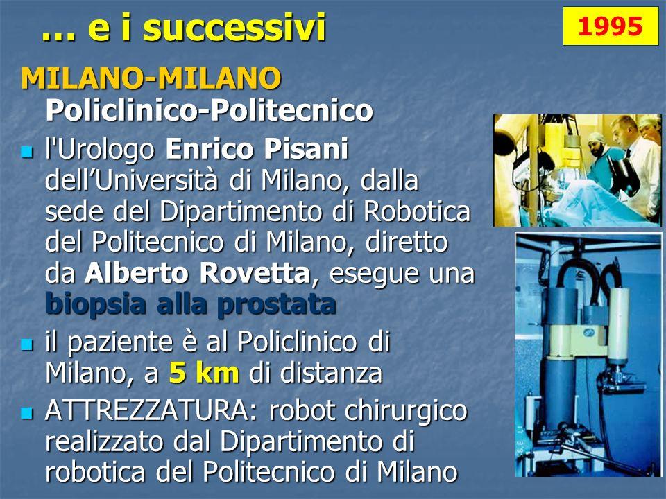 … e i successivi MILANO-MILANO Policlinico-Politecnico