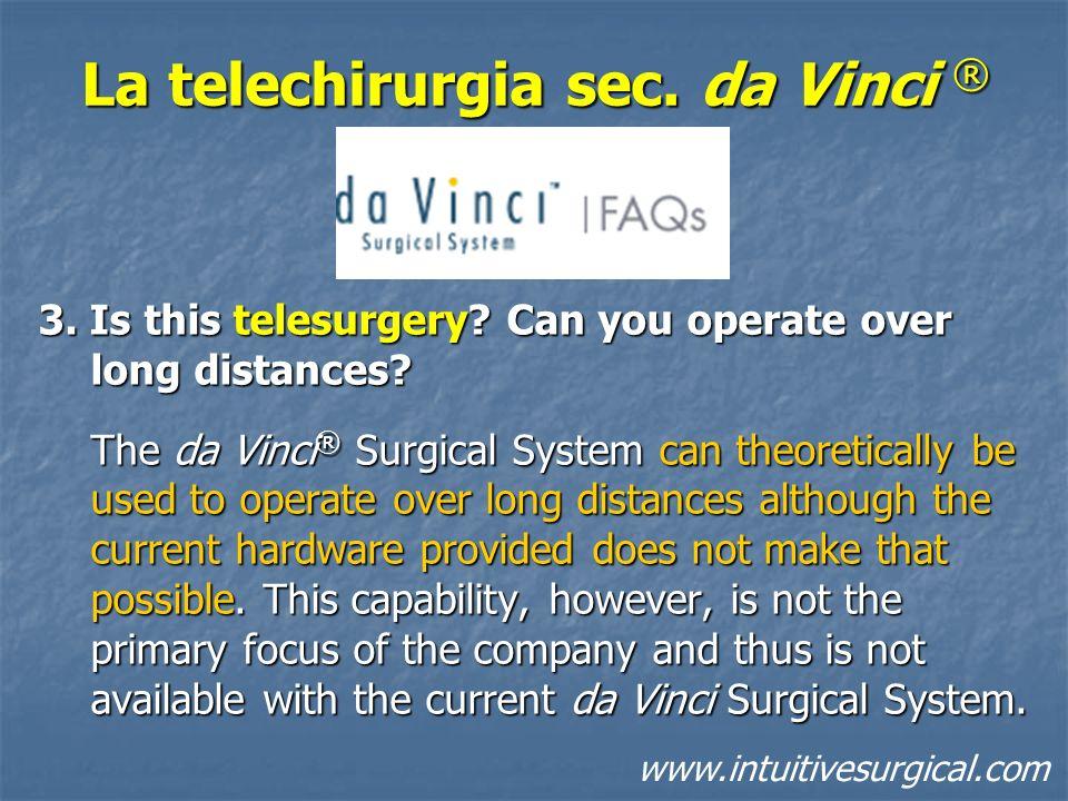La telechirurgia sec. da Vinci ®