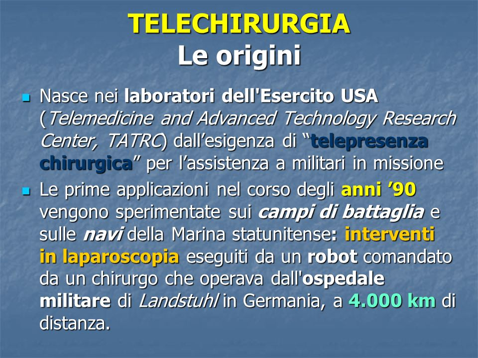 TELECHIRURGIA Le origini