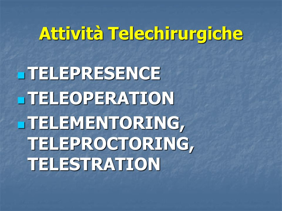 Attività Telechirurgiche