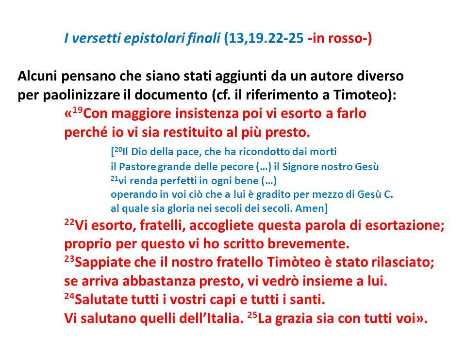 I versetti epistolari finali (13,19.22-25 -in rosso-)
