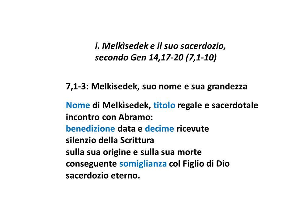 7,1-3: Melkìsedek, suo nome e sua grandezza