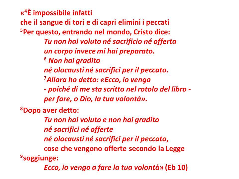«4È impossibile infatti