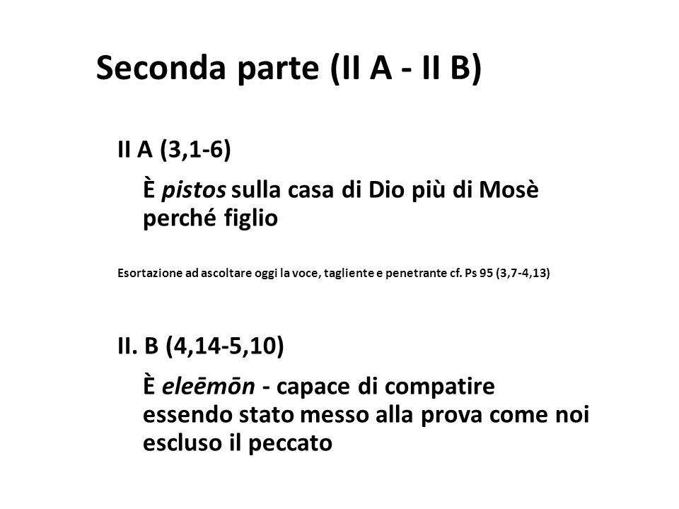 Seconda parte (II A - II B)