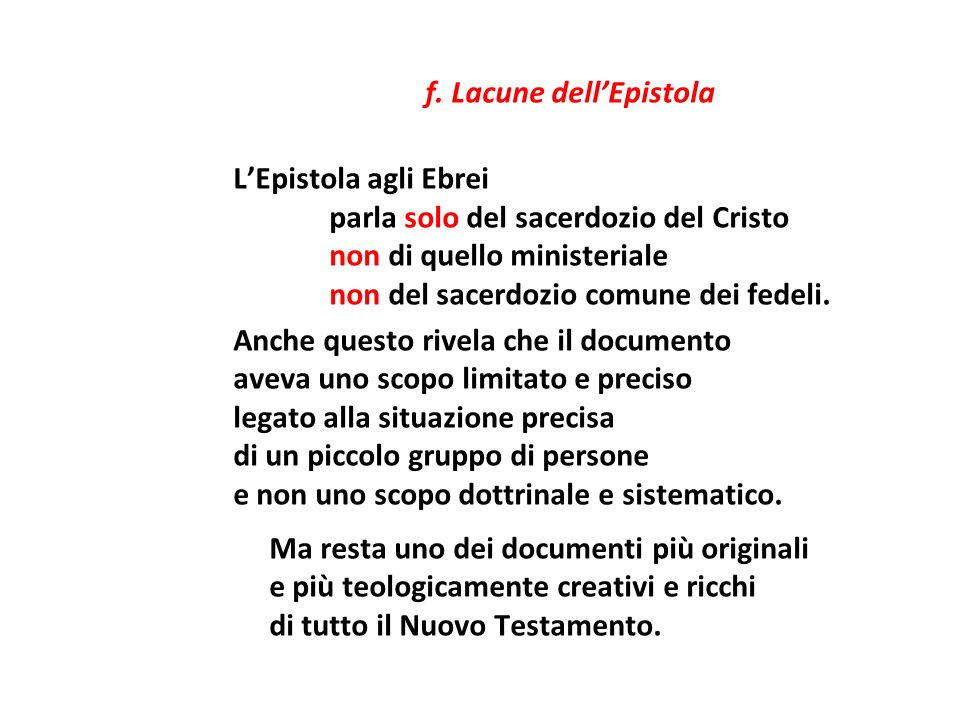 parla solo del sacerdozio del Cristo non di quello ministeriale