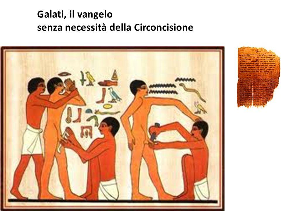 Galati, il vangelo senza necessità della Circoncisione