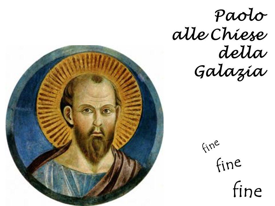 Paolo alle Chiese della Galazia fine fine fine