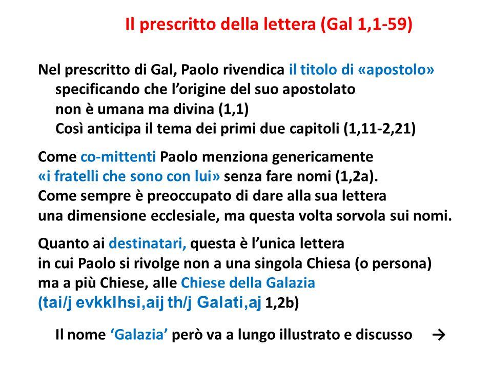 Il prescritto della lettera (Gal 1,1-59)