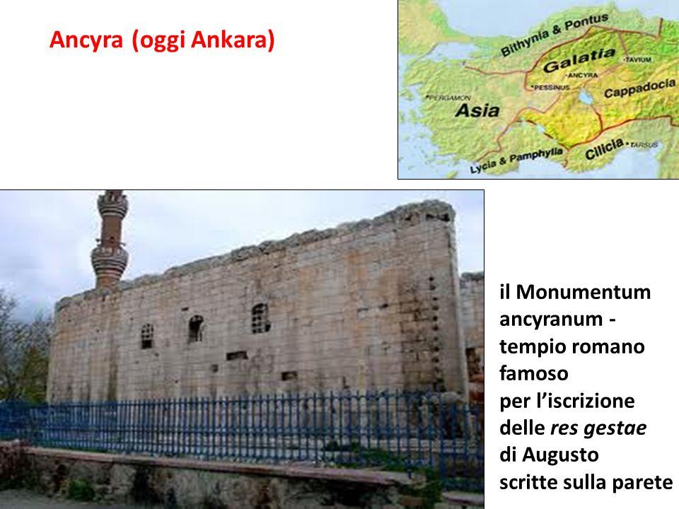 Ancyra (oggi Ankara) il Monumentum ancyranum - tempio romano famoso