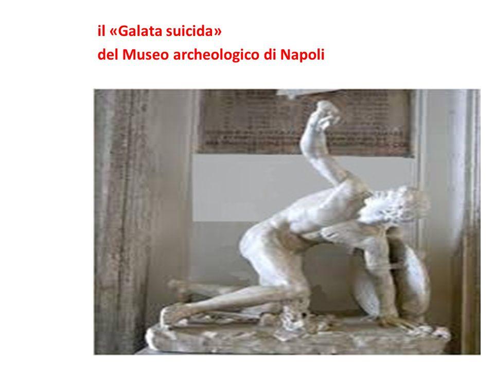 il «Galata suicida» del Museo archeologico di Napoli