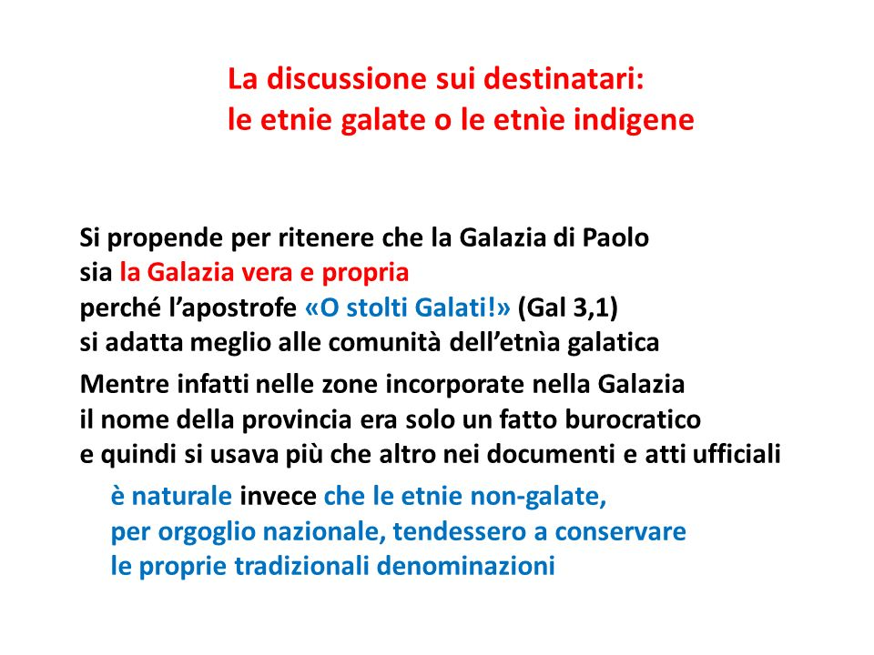 La discussione sui destinatari: le etnie galate o le etnìe indigene