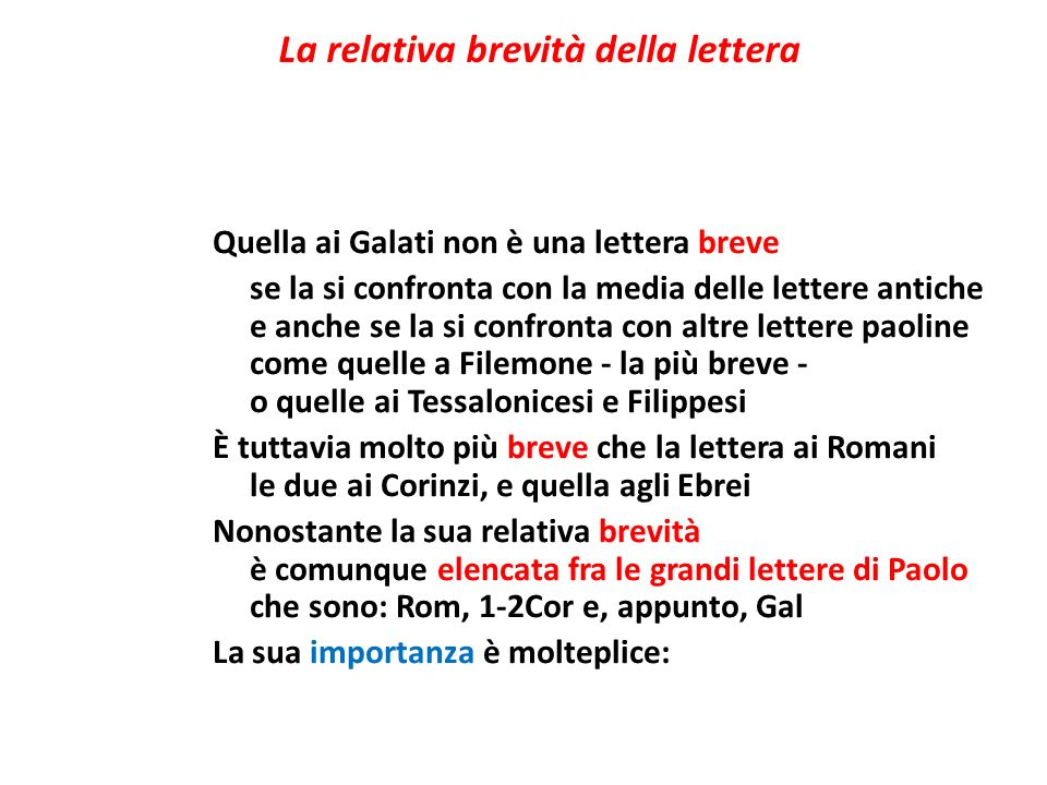 La relativa brevità della lettera