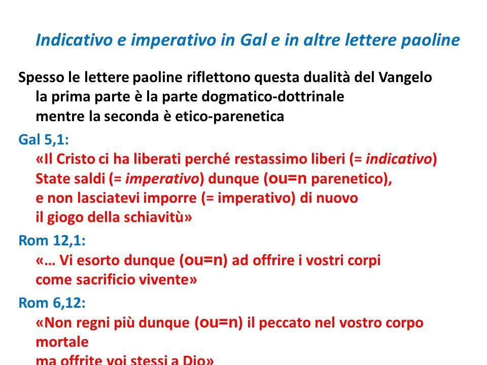 Indicativo e imperativo in Gal e in altre lettere paoline