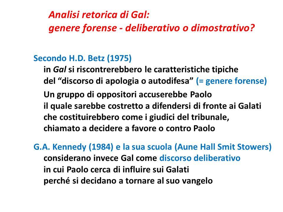 Analisi retorica di Gal: genere forense - deliberativo o dimostrativo