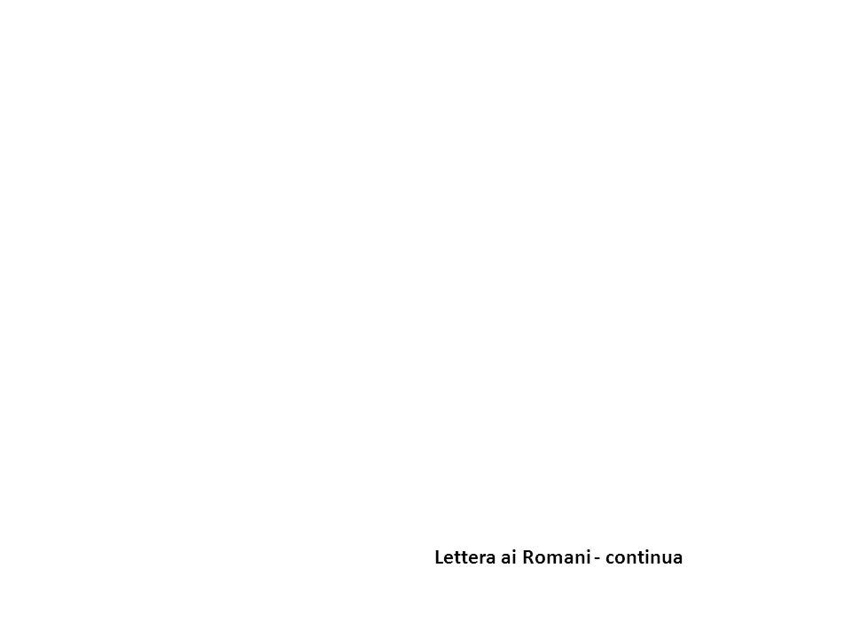 Lettera ai Romani - continua