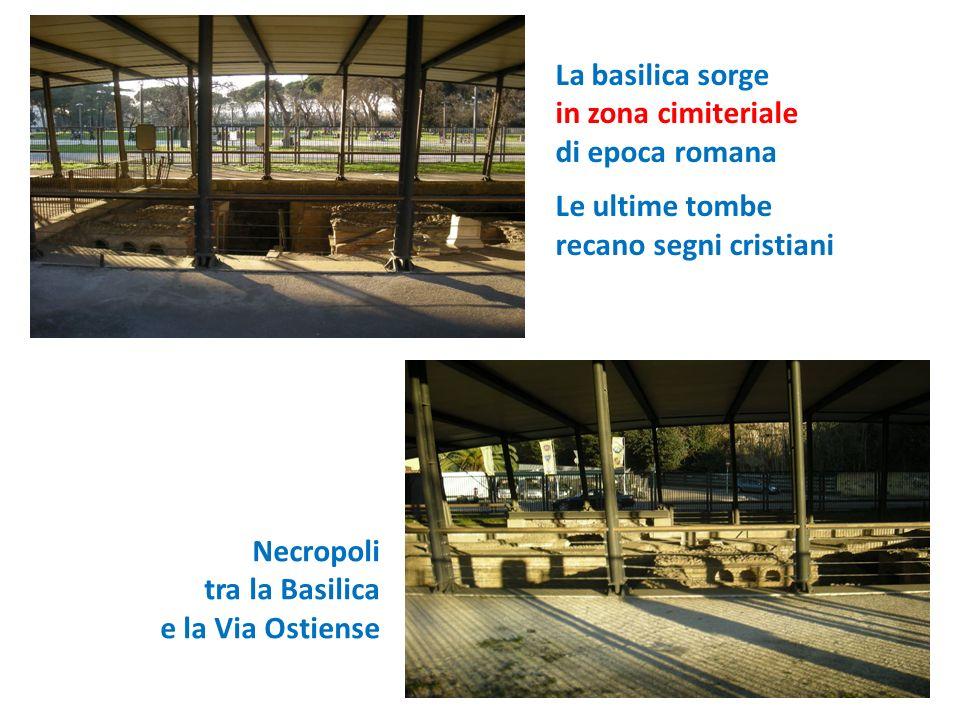 La basilica sorge in zona cimiteriale. di epoca romana. Le ultime tombe. recano segni cristiani.