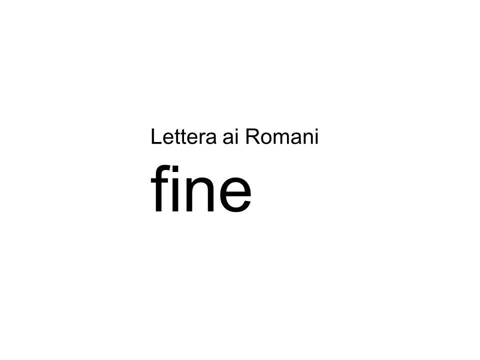 Lettera ai Romani fine