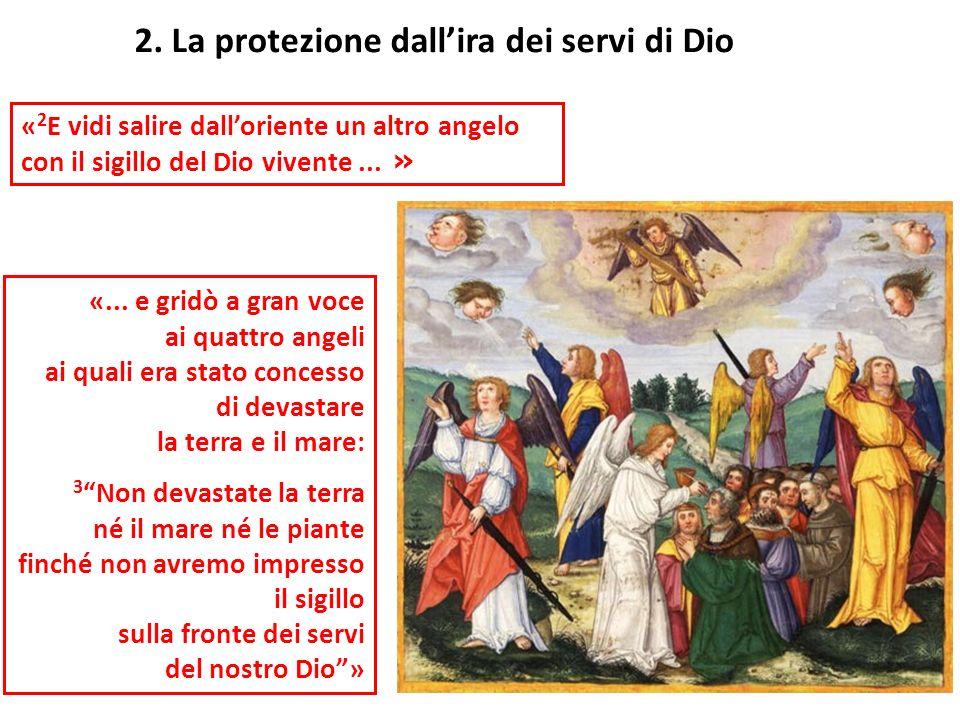 2. La protezione dall'ira dei servi di Dio