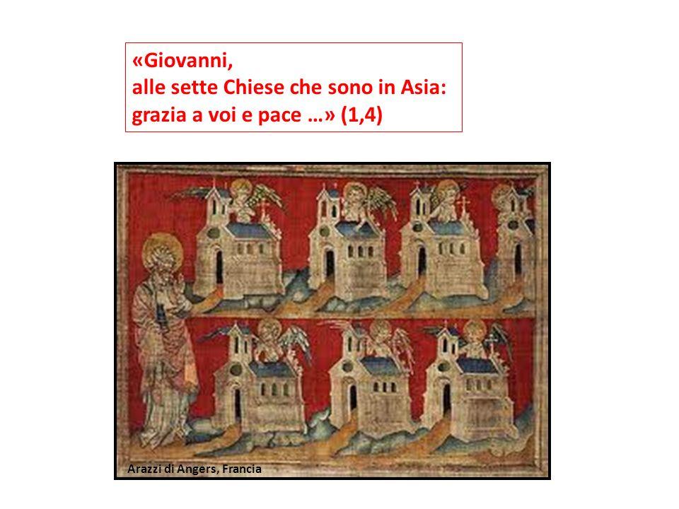 alle sette Chiese che sono in Asia: grazia a voi e pace …» (1,4)