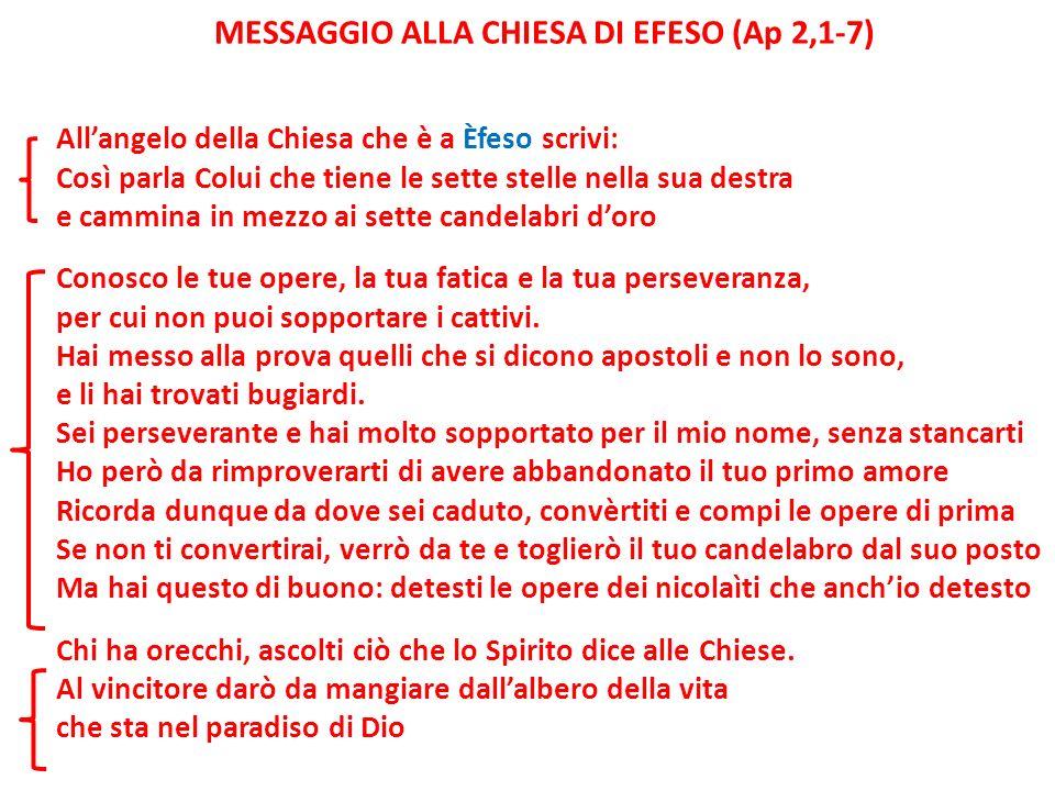 MESSAGGIO ALLA CHIESA DI EFESO (Ap 2,1-7)