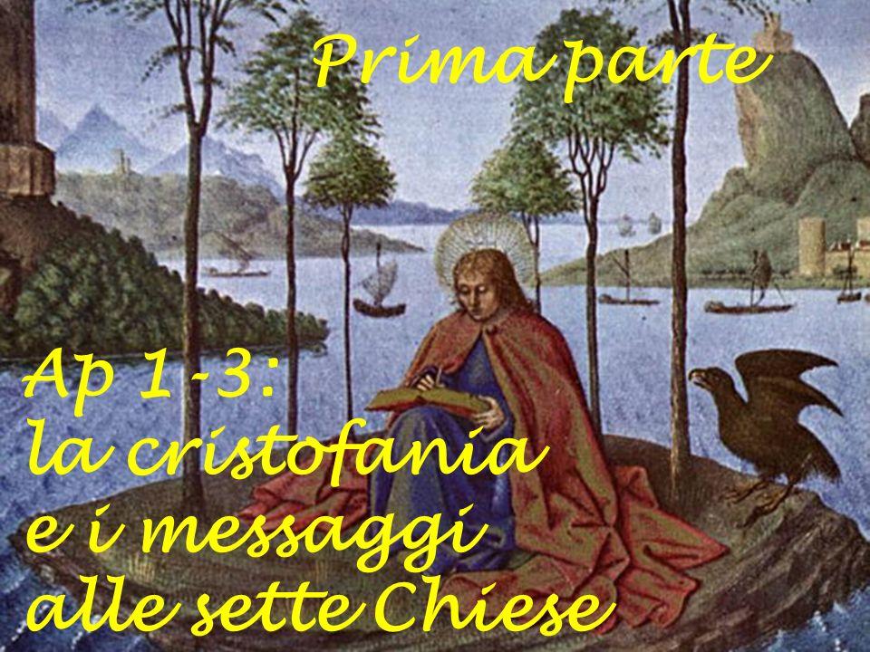 Prima parte Ap 1-3: la cristofania e i messaggi alle sette Chiese