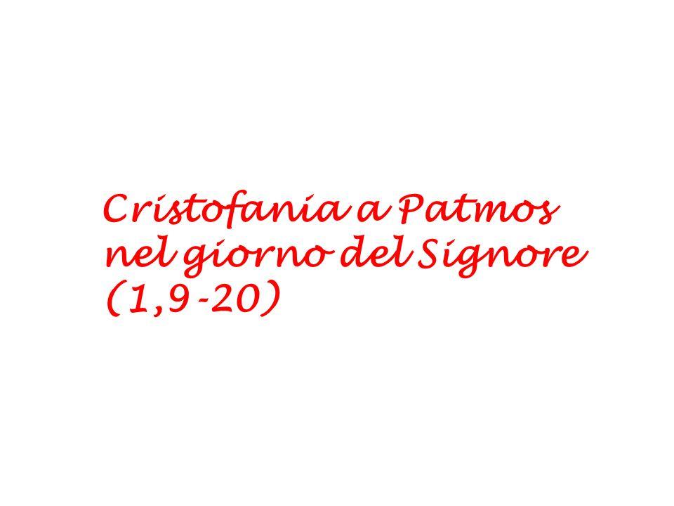 Cristofania a Patmos nel giorno del Signore (1,9-20)