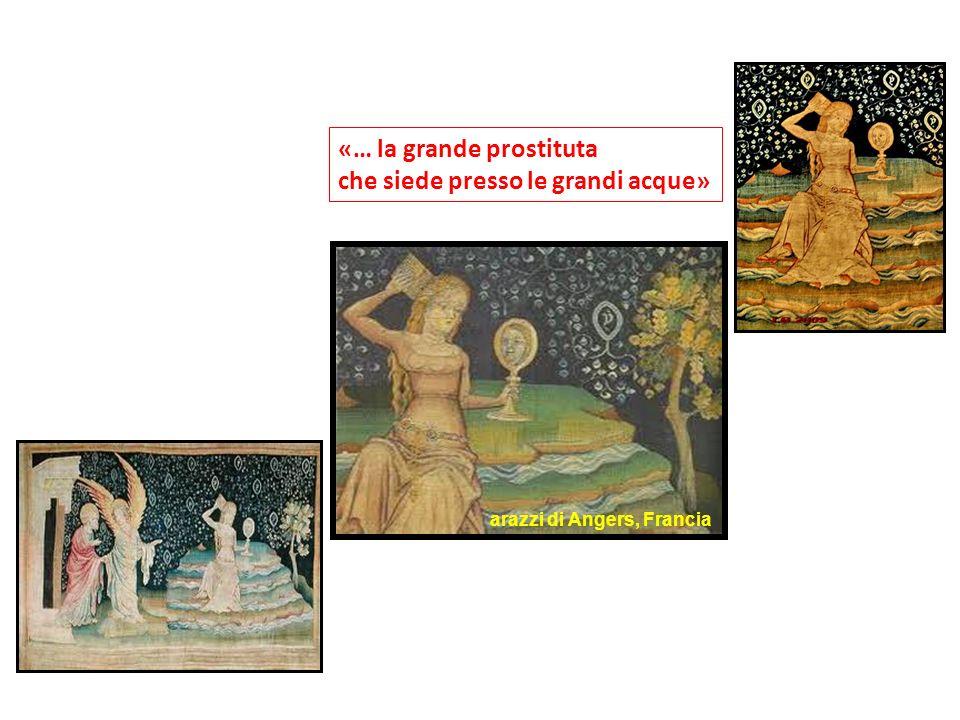 «… la grande prostituta che siede presso le grandi acque»