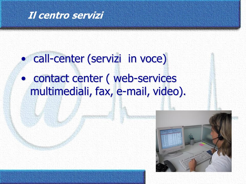 call-center (servizi in voce)