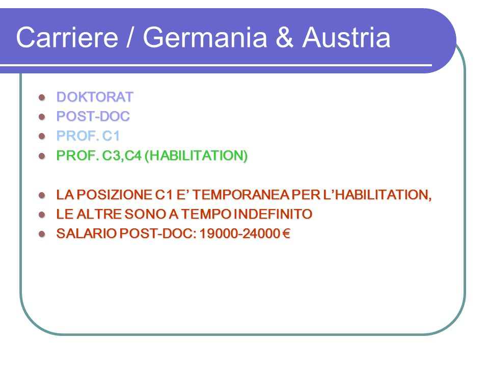 Carriere / Germania & Austria