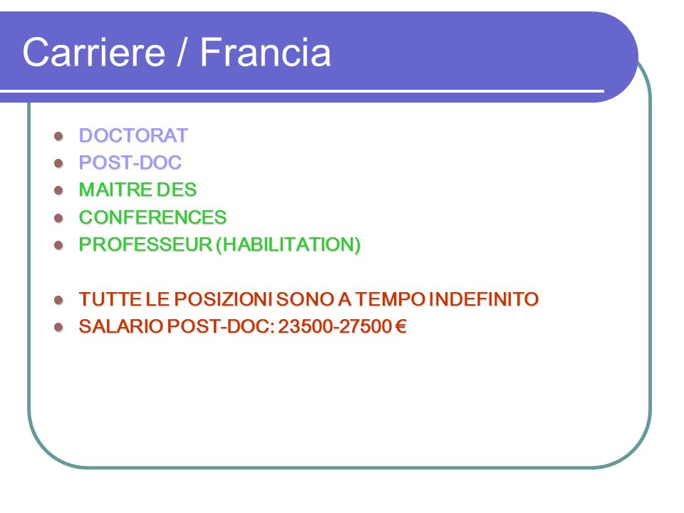 Carriere / Francia DOCTORAT POST-DOC MAITRE DES CONFERENCES