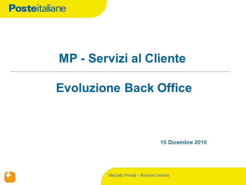 MP - Servizi al Cliente Evoluzione Back Office