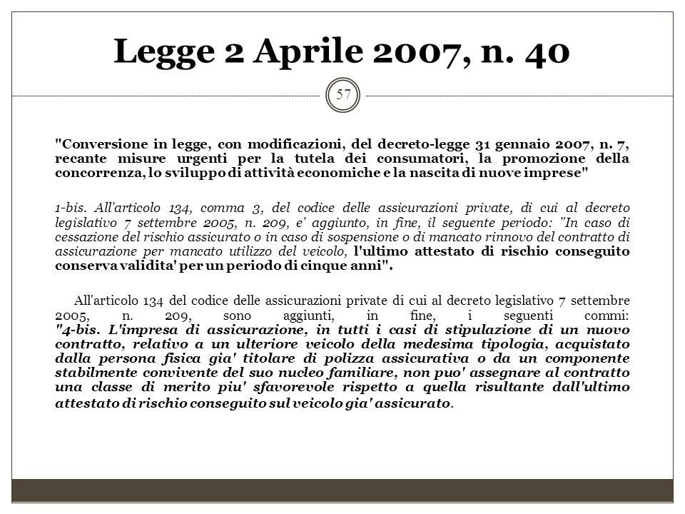 Legge 2 Aprile 2007, n. 40