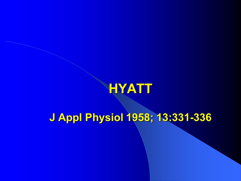 HYATT J Appl Physiol 1958; 13:331-336