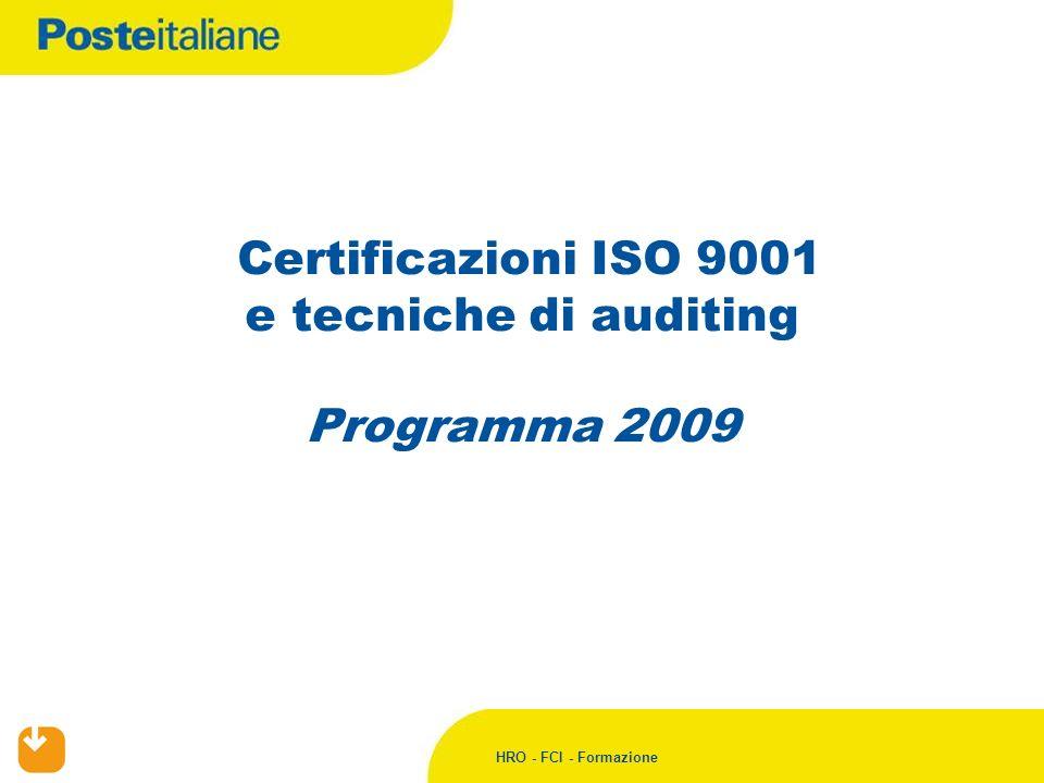 Certificazioni ISO 9001 e tecniche di auditing Programma 2009