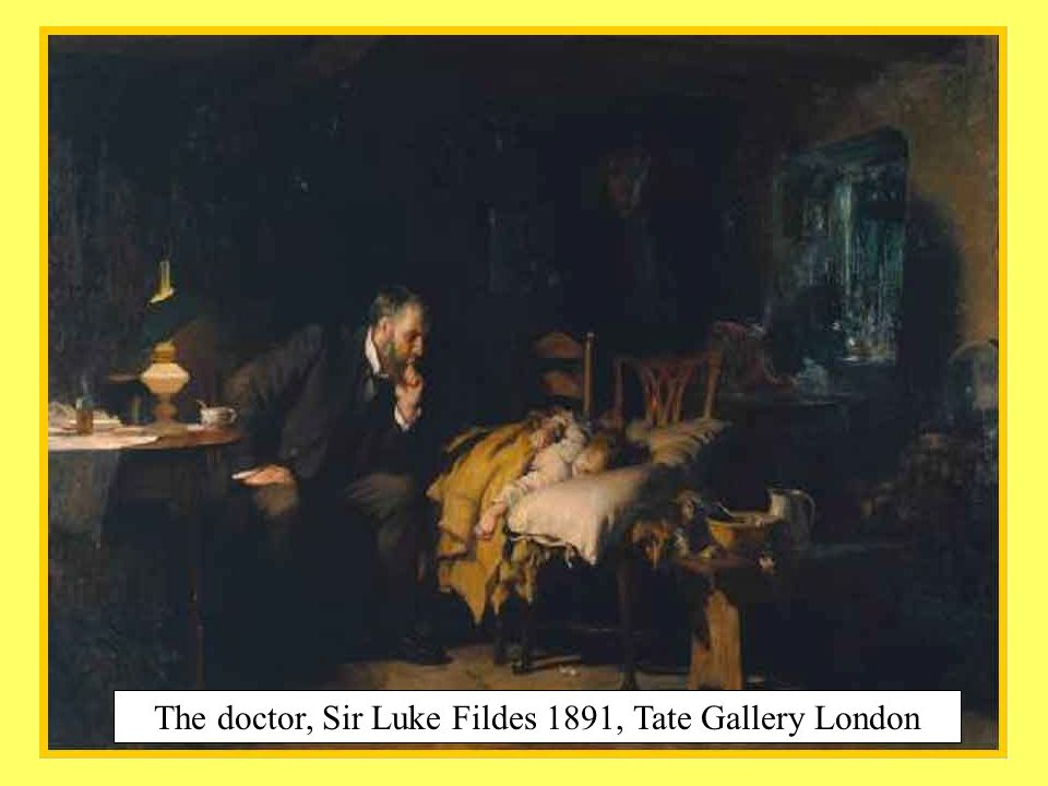 The doctor, Sir Luke Fildes 1891, Tate Gallery London