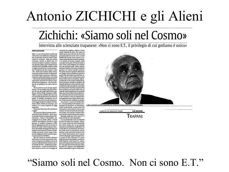 Antonio ZICHICHI e gli Alieni