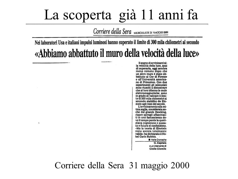 La scoperta già 11 anni fa Corriere della Sera 31 maggio 2000
