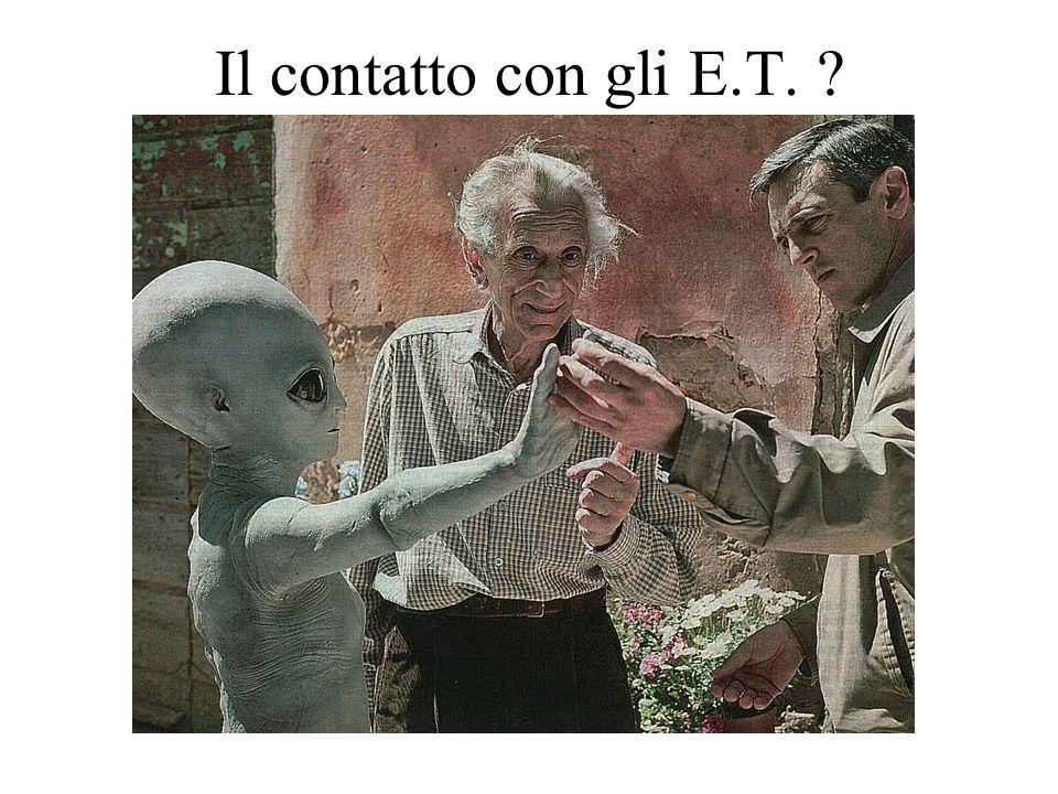 Il contatto con gli E.T.
