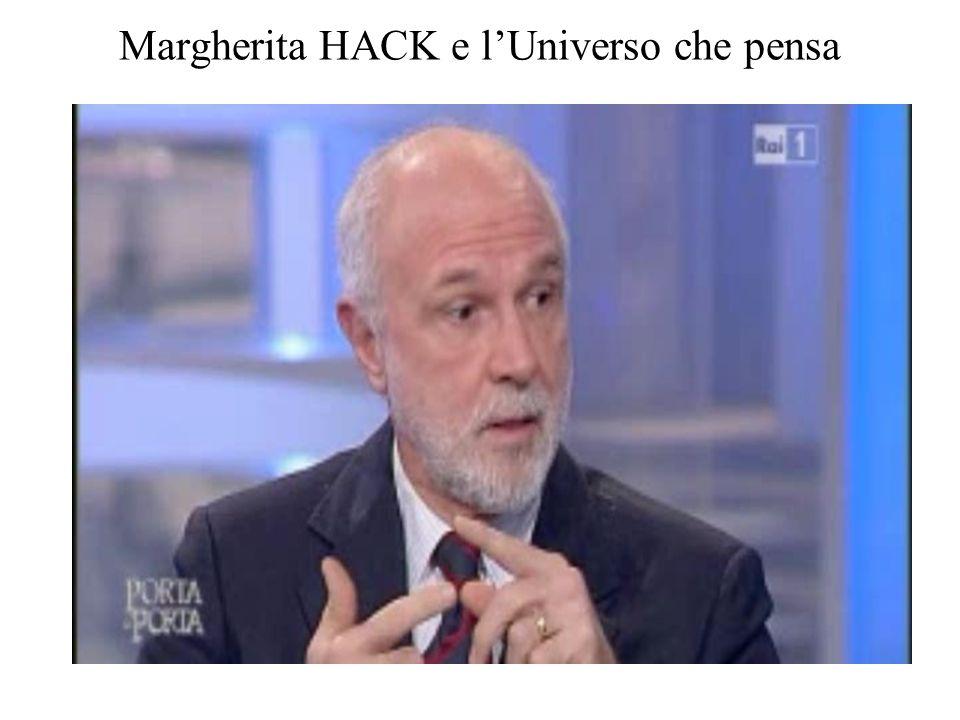 Margherita HACK e l'Universo che pensa