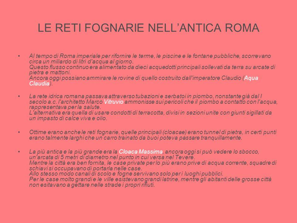 LE RETI FOGNARIE NELL'ANTICA ROMA