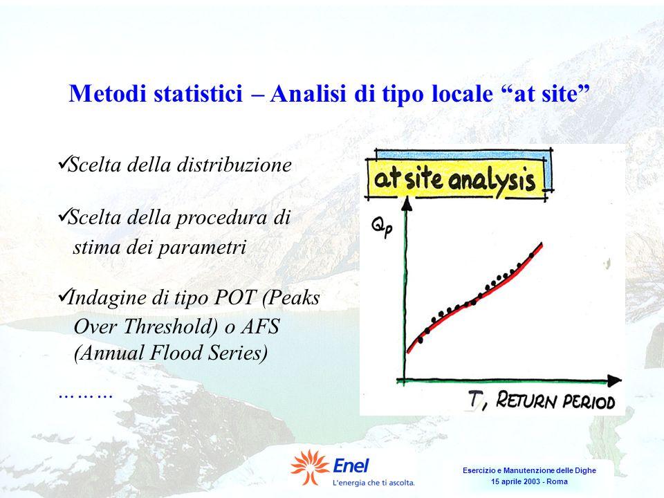 Metodi statistici – Analisi di tipo locale at site